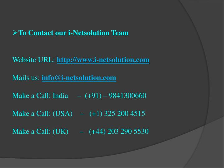 To Contact our