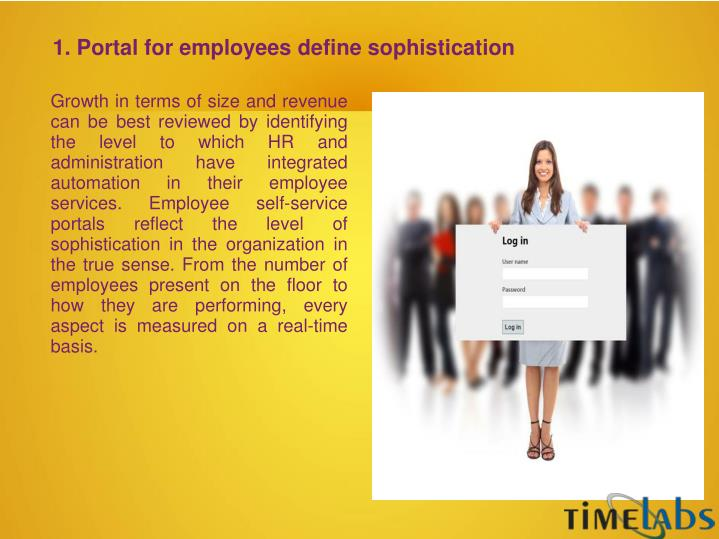 1. Portal for employees define sophistication