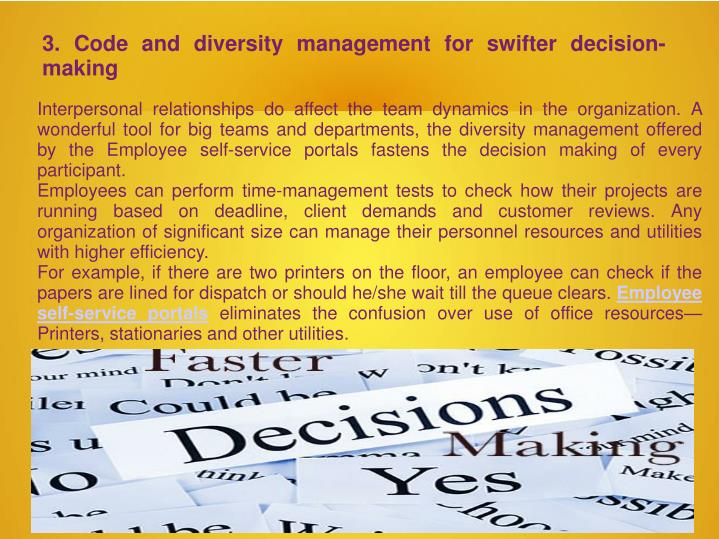3. Code and diversity management for swifter decision-making