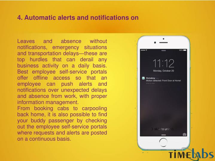 4. Automatic alerts and notifications on