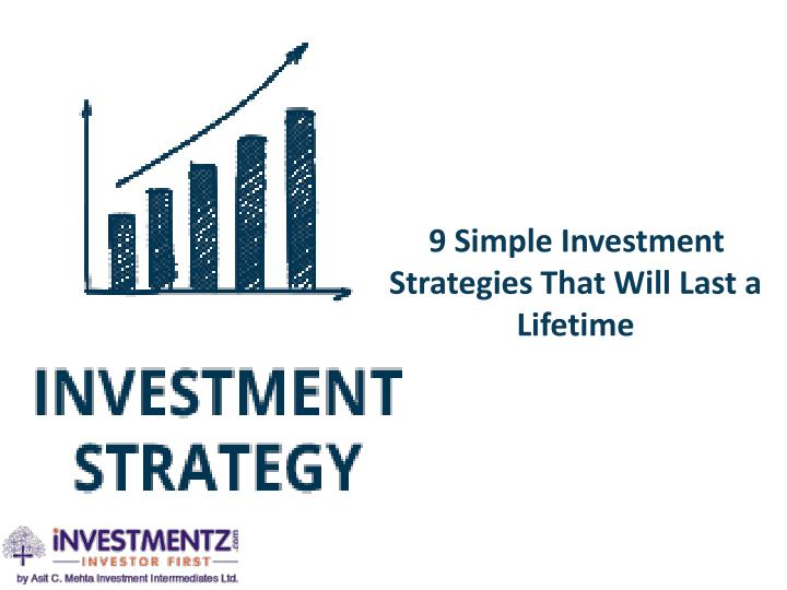 9 Simple Investment   Strategies That Will Last a Lifetime
