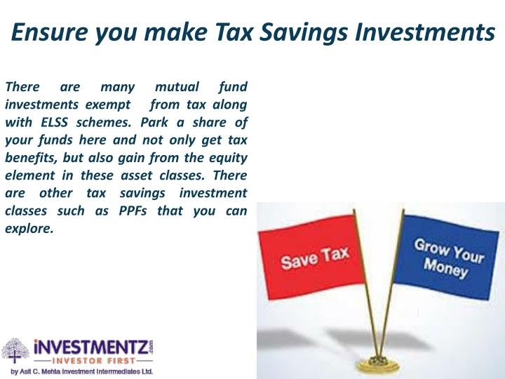 Ensure you make Tax Savings Investments