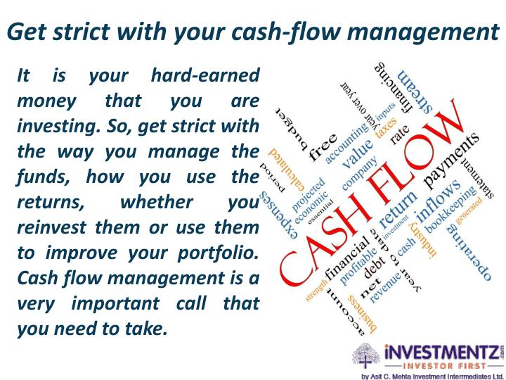 Get strict with your cash-flow management