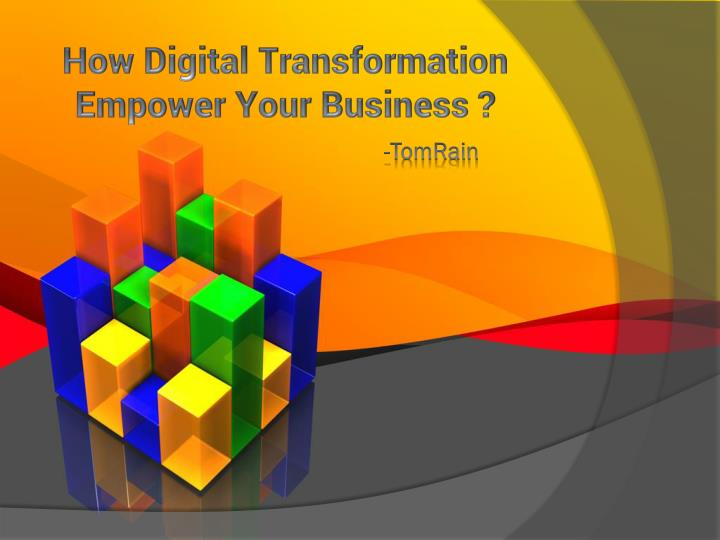 How Digital Transformation