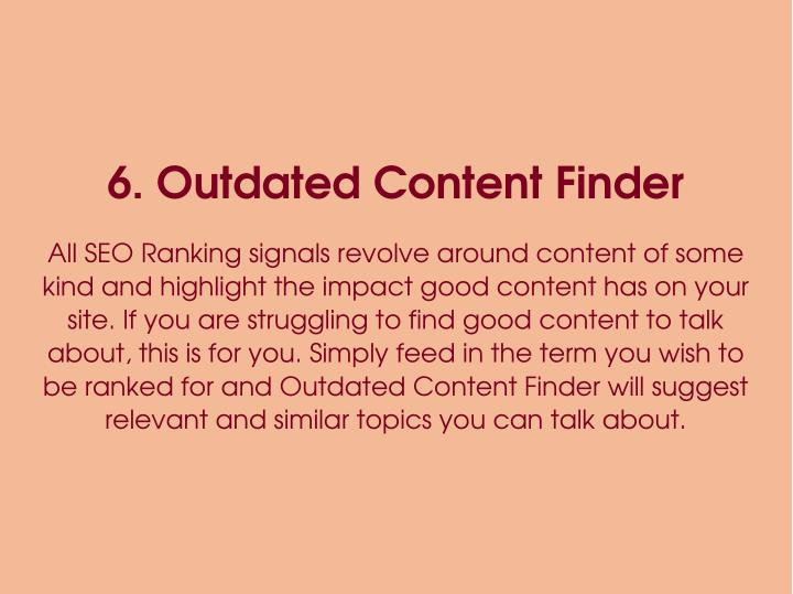 6. Outdated Content Finder