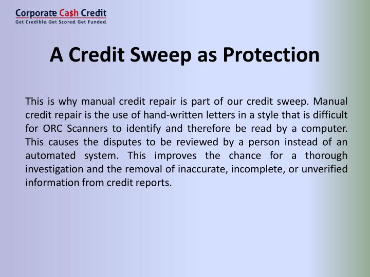 A Credit Sweep as Protection