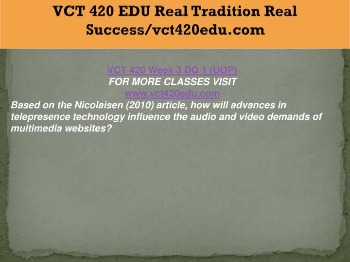 VCT 420 EDU Real Tradition Real Success/vct420edu.com