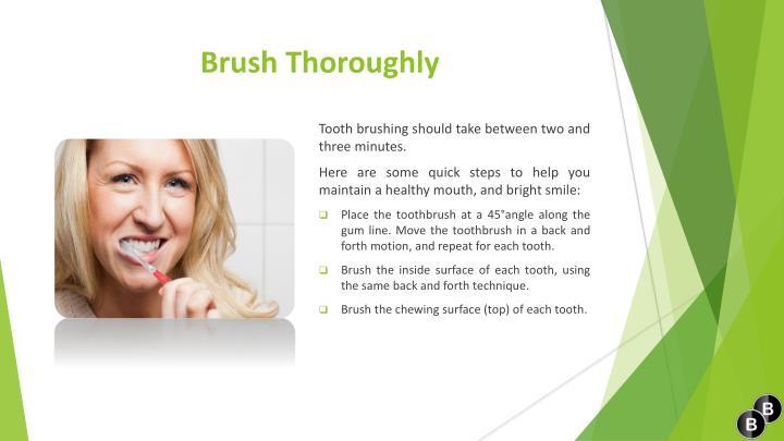 Brush Thoroughly