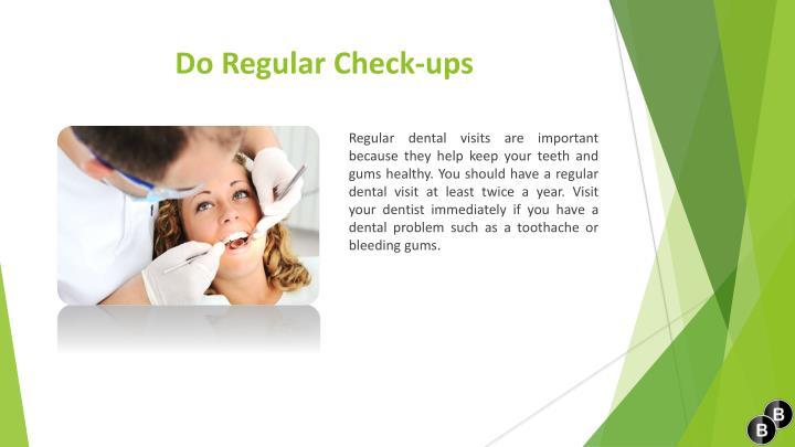 Do Regular Check-ups