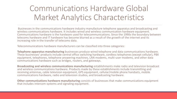 Communications hardware global market analytics characteristics