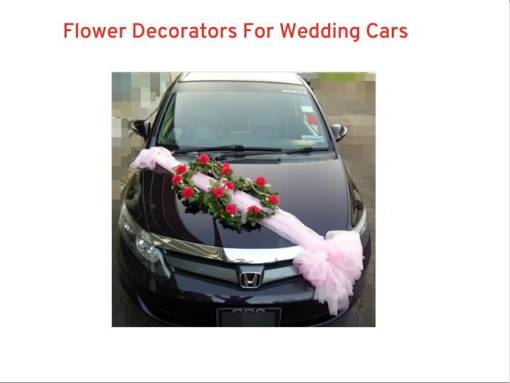 Flower Decorators For Wedding Cars