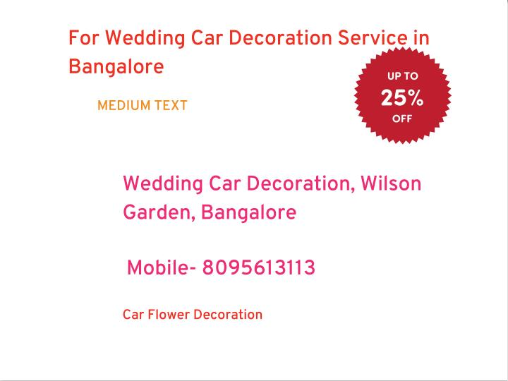 For Wedding Car Decoration Service in
