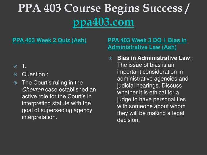 PPA 403 Course Begins Success /