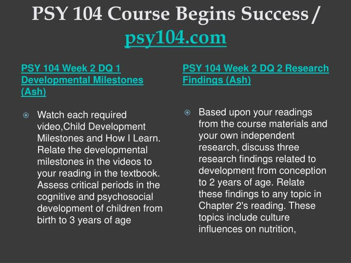 psy 104 final Ashford university offers online psychology courses and classes find credit information, course descriptions, and more at ashford university  psy 104 child.