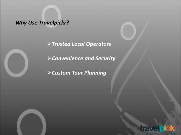 Why Use Travelpickr?