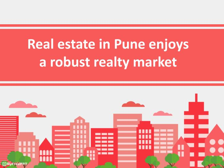 Real estate in Pune enjoys