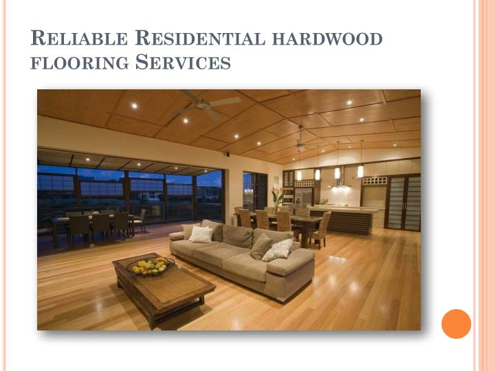 Ppt residential hardwood flooring services in stafford for Residential wood flooring