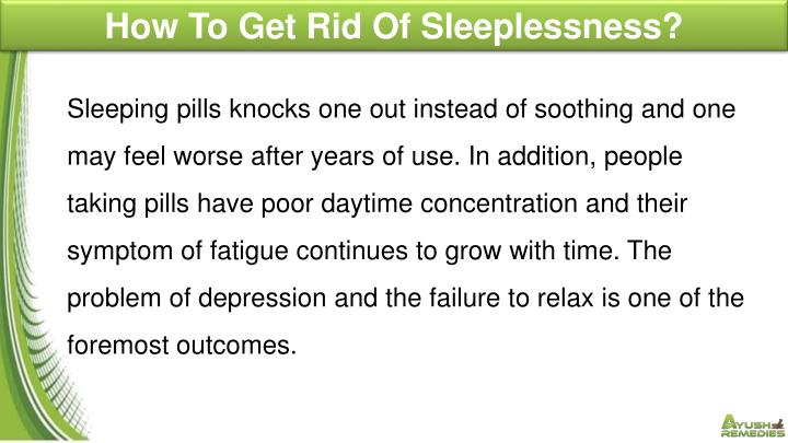 How To Get Rid Of Sleeplessness?