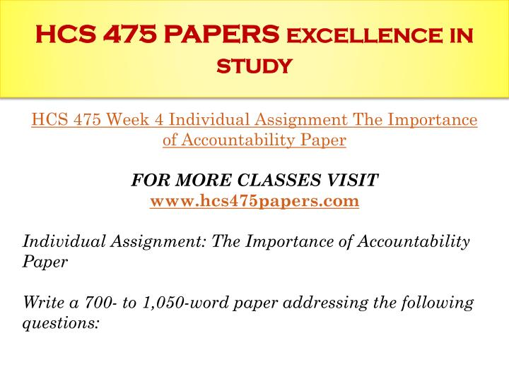 HCS 475 WEEK 2 The Importance of Accountability Paper