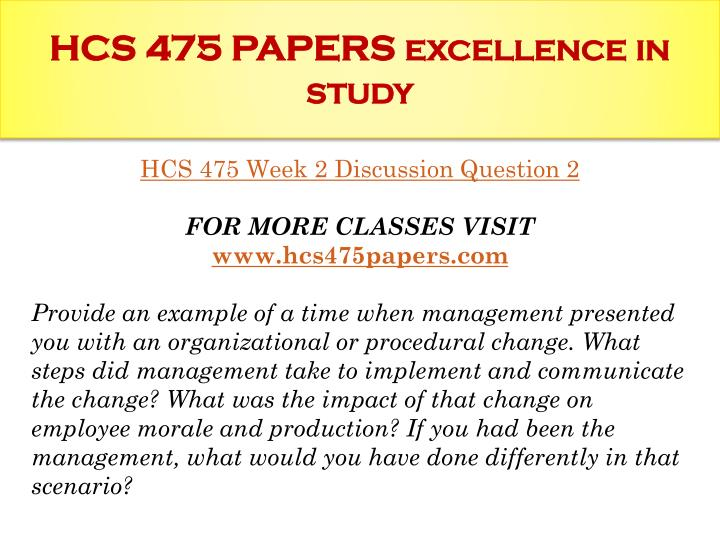 hcs 475 implementing change paper Implementing change paper hcs/475 implementing change paper  implementing change among all organizations is necessary to achieve.