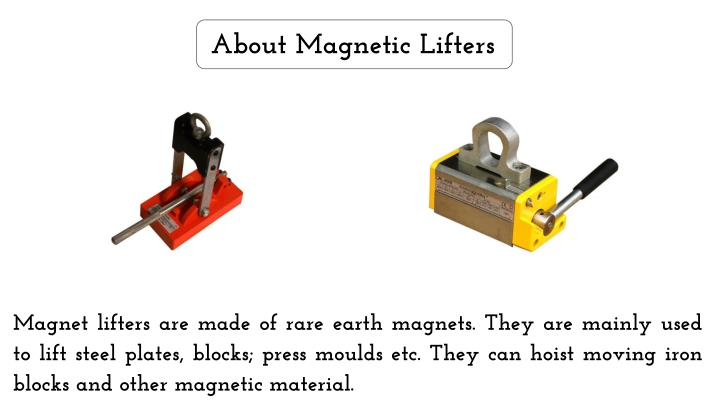 About Magnetic Lifters