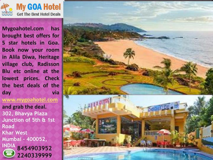 Mygoahotel.com has brought best offers for 5 star hotels in Goa. Book now your room in