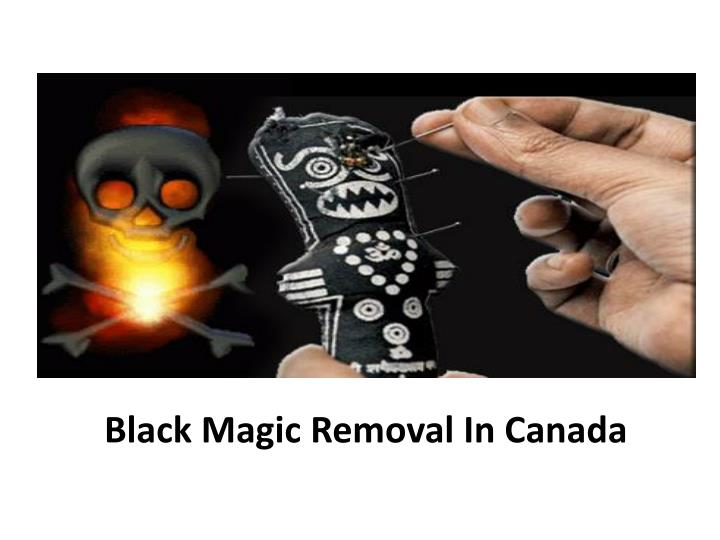 Black magic removal in canada