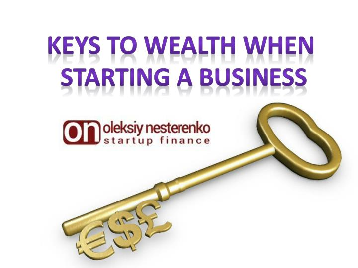 Keys to Wealth When