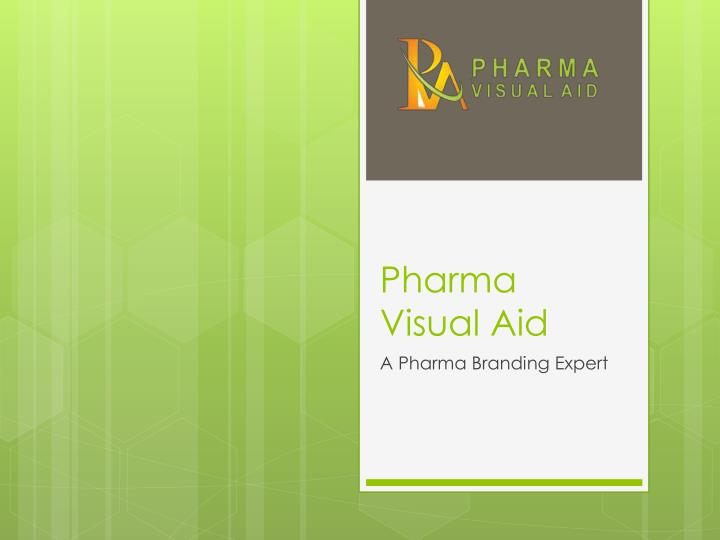 Pharma visual aid