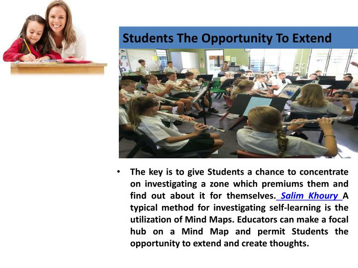 Students the opportunity to extend