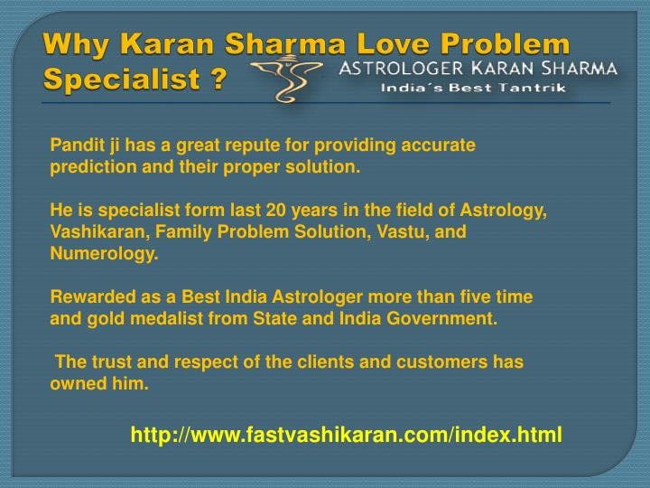 Why Karan Sharma Love Problem Specialist ?