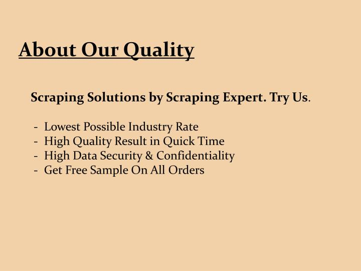 About Our Quality