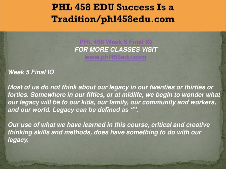 PHL 458 EDU Success Is a Tradition/phl458edu.com