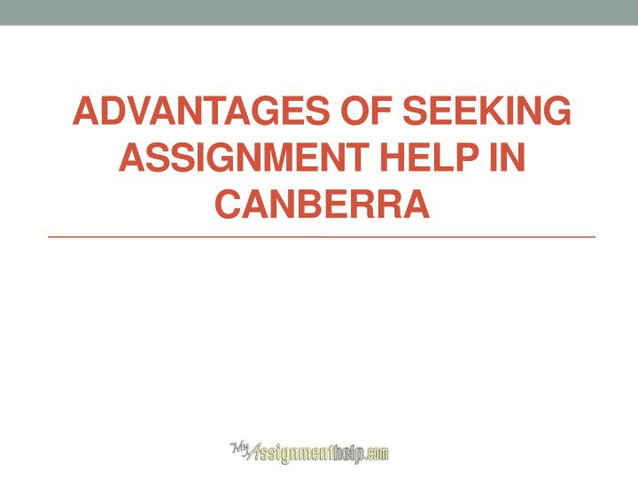 Advantages of seeking assignment help in canberra