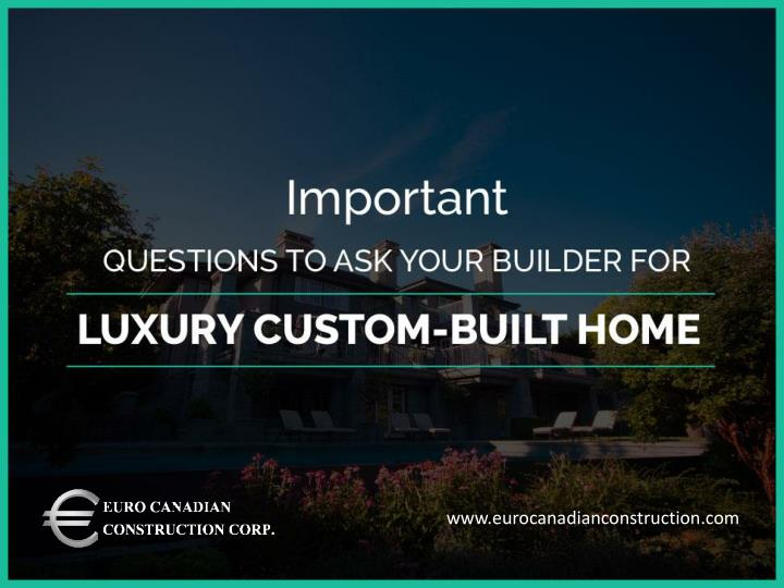 Ppt tips to choose the right home renovation contractor for Questions to ask a custom home builder
