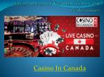 casino in canada for both starters and professionals