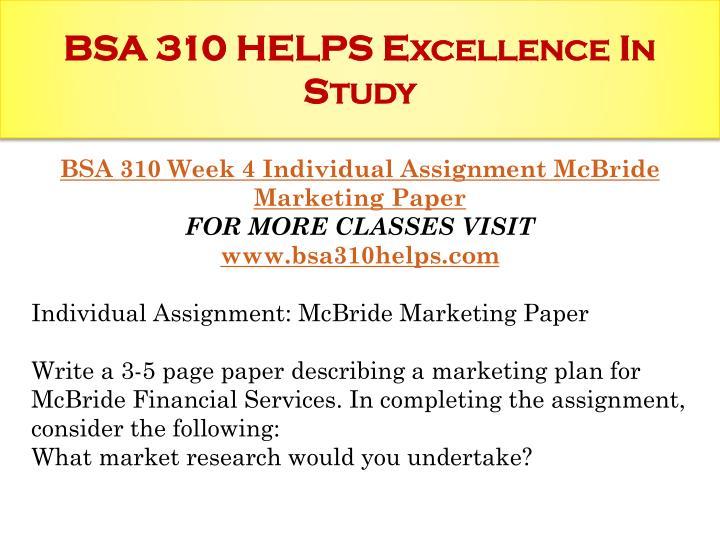 bsa 310 week 2 individual assignment Mcbride marketing 1 mcbride marketing mcbride marketing paper university of phoenix mcbride marketing 2 mcbride financial service mcbride financial service.