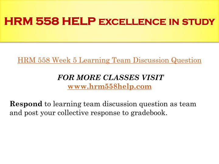 HRM 558 HELP excellence