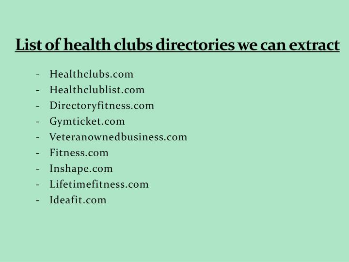 List of health clubs directories we can extract