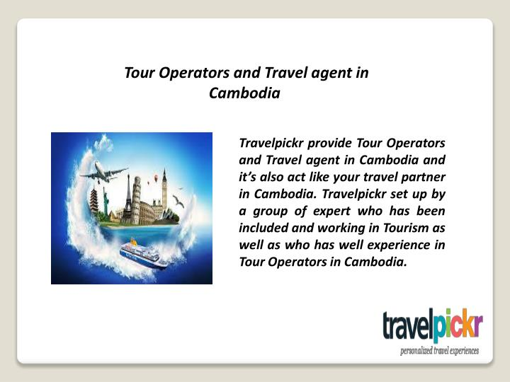 Tour Operators and Travel agent in Cambodia