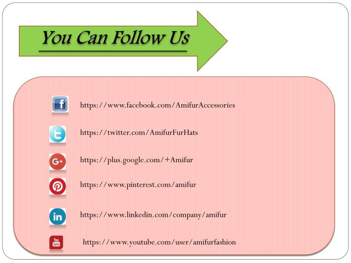 You Can Follow Us
