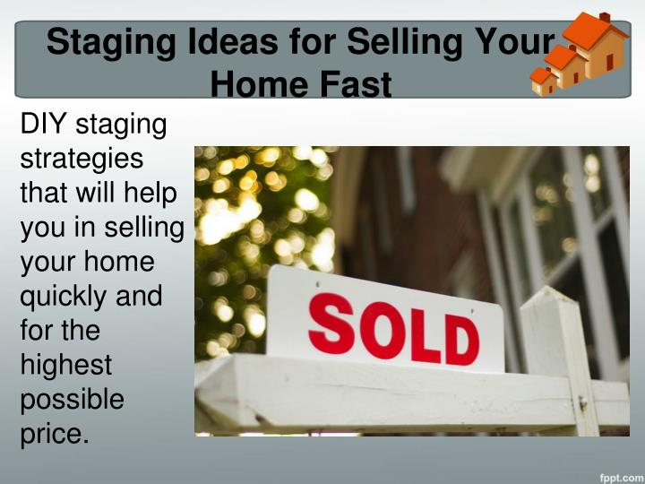 Ppt Home Selling Tips Know How To Stage Your Home For A Fast Sale Powerpoint Presentation Id