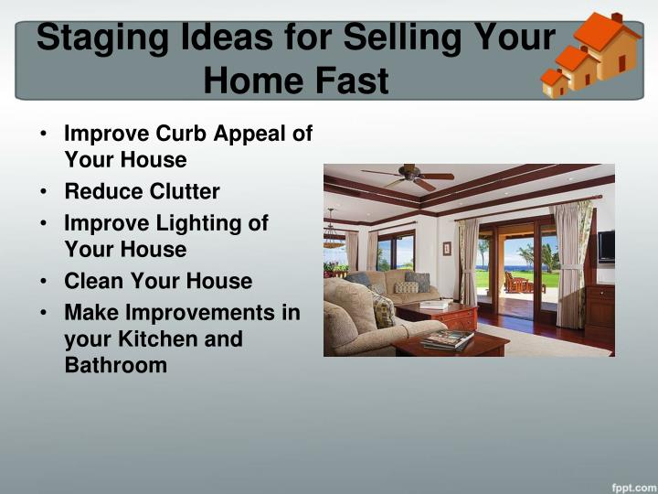 Ppt Home Selling Tips Know How To Stage Your Home For A