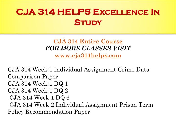 Cja 314 week 1 assignment crime data comparison pape