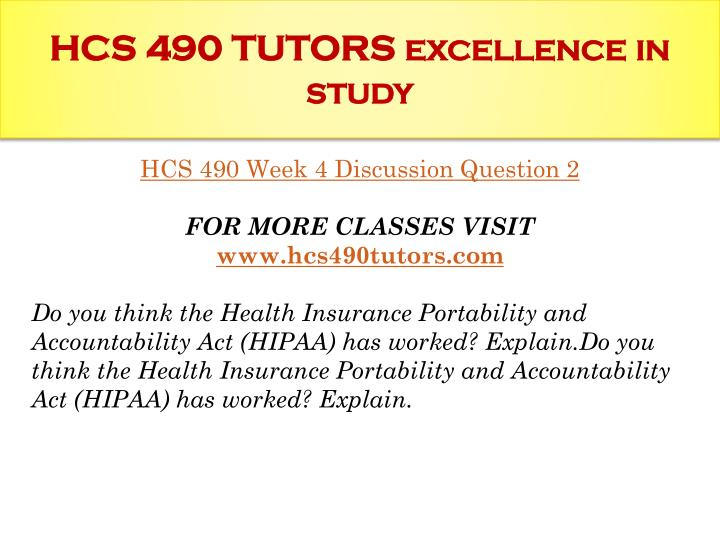 hcs 490 communication paper week 4 This tutorial contains 2 set of papers for each assignment hcs 490 week 1 discussion question 1 hcs 490 week 1 discussion question 2 hcs 490 week 1 individual.