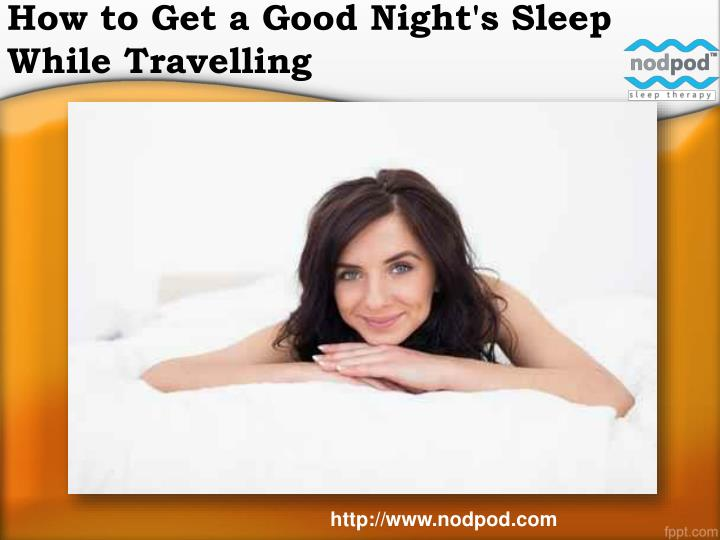 how to get a good night s sleep while travelling
