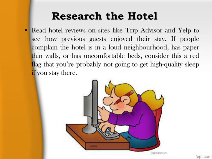 Research the hotel