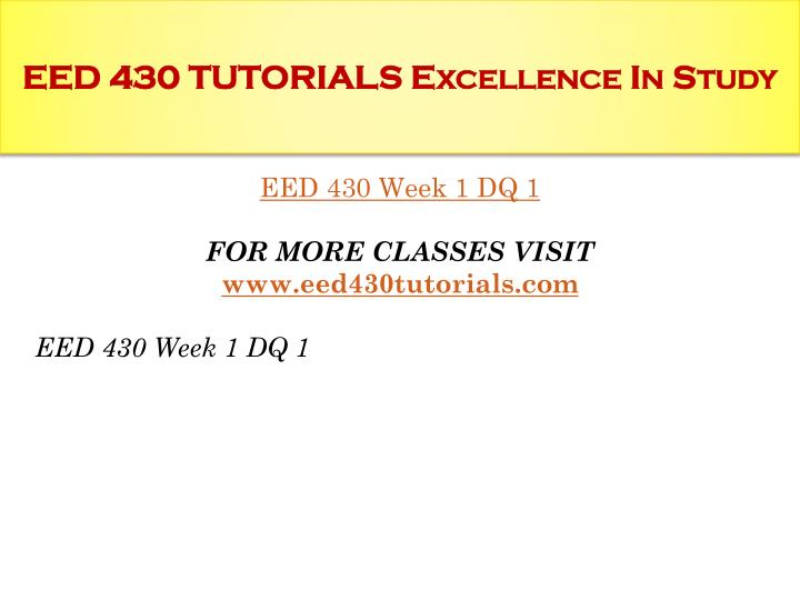 Eed 430 tutorials excellence in study1
