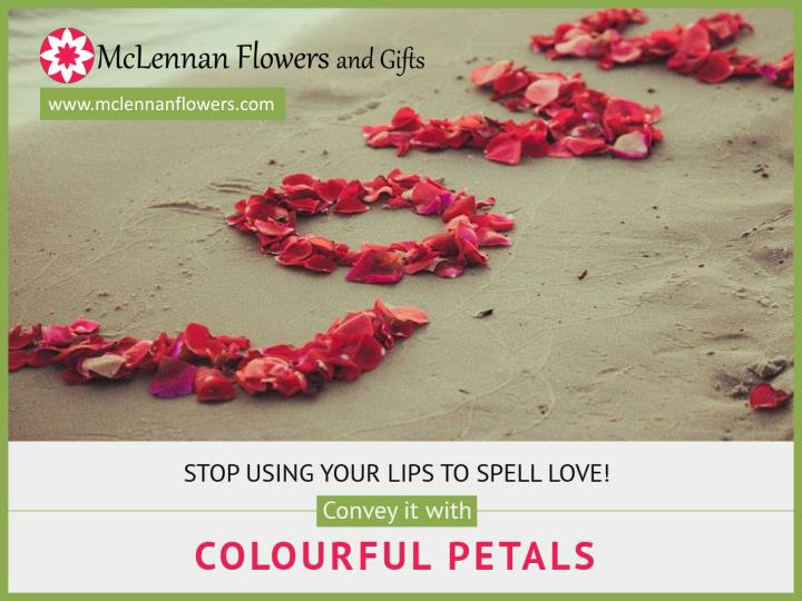 Stop using your lips to spell love convey it with colourful petals