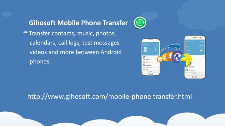 Gihosoft mobile phone transfer phone transfer